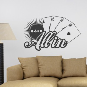 All in Poker Wandtattoo Spruch