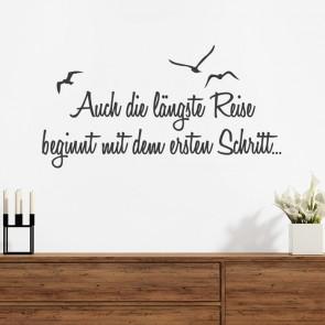 Wandtattoo Spruch - Auch die längste Reise ...