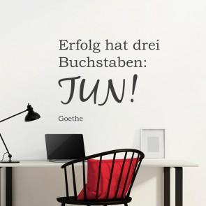 Wandtattoo Zitat - Erfolg hat drei Buchstaben: TUN!