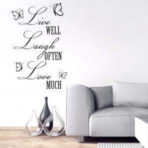 Wandtattoo Spruch - Live well, Laugh often, Love much