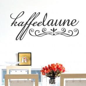 Wandtattoo Spruch - Kaffeelaune