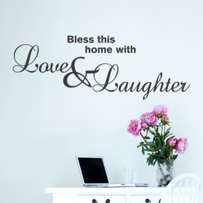 Wandtattoo Spruch - Bless this home with love and laughter