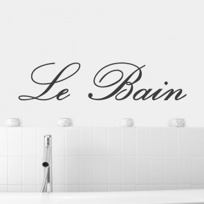 Wandtattoo Spruch - Le Bain