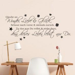 Wandtattoo Spruch - Glaube an Wunder, Liebe und Glück 2