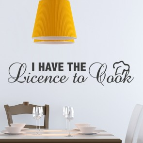 Wandtattoo Spruch - I have the licence to cook