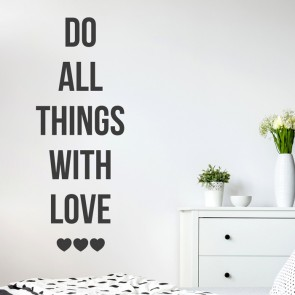 Wandtattoo Spruch - Do all things with love