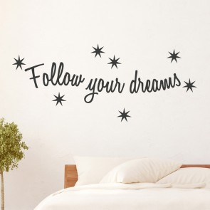 Wandtattoo Spruch - follow your dreams