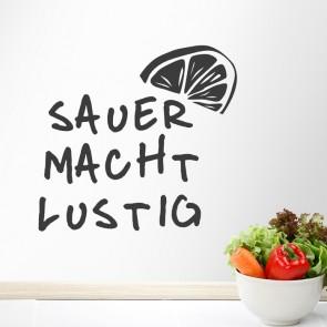 Wandtattoo Spruch - Sauer macht lustig