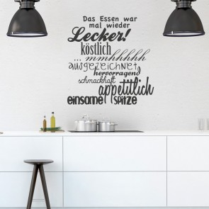 Wandtattoo Spruch - Das Essen war mal wieder ...