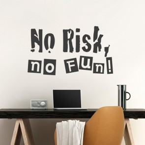Wandtattoo Spruch - No risk no fun