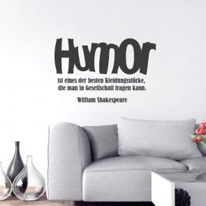 Wandtattoo Zitat - Humor ist eines der besten Kleidungsstücke ...