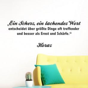 Wandtattoo Zitat - Ein Scherz, ein lachendes Wort ...