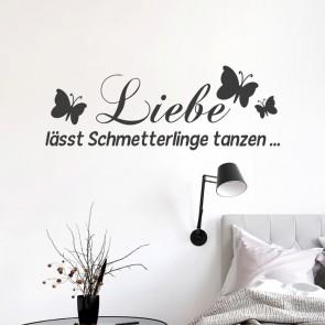 Wandtattoo Spruch - Liebe lässt Schmetterlinge tanzen