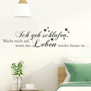 Wandtattoo Spruch - Ich geh schlafen ...