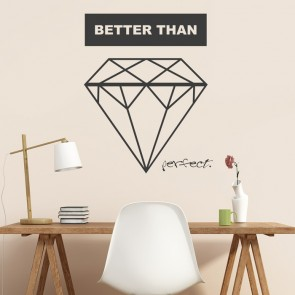 Wandtattoo Spruch - Better than perfect