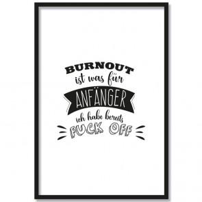 burnout ist was für anfänger poster