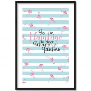 Poster Sei ein Flamingo in einer Schar grauer Tauben