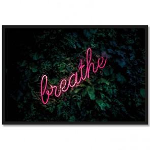 Poster Breathe Rahmen