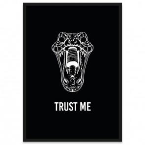 Poster Trust Me mit Schlangenkopf