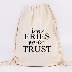 in fries we trust turnbeutel