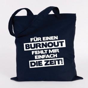 JUNIWORDS Jutebeutel FÜR EINEN BURNOUT FEHLT MIR EINFACH DIE ZEIT! marine