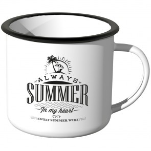 Emaille Tasse Always Summer