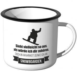 Emaille Tasse Sieht vielleicht so aus als würde ich dir zuhören - Snowboard