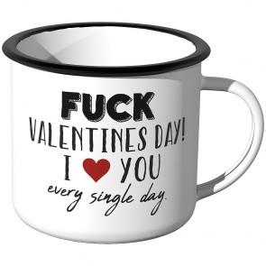 Emaille Tasse Fuck Valentines Day