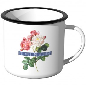 Emaille Tasse Will you be my valentine
