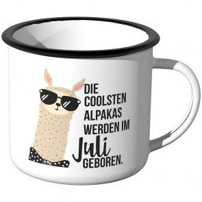 Emaille Tasse Die coolsten Alpakas werden im Juli geboren