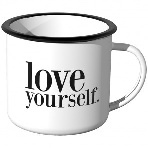 Emaille Tasse love yourself