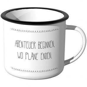 Emaille Tasse Abenteuer beginnen, wo Pläne enden.