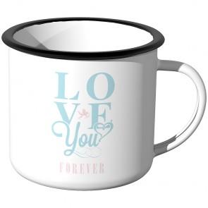 Emaille Tasse Love you forever - Motiv 2