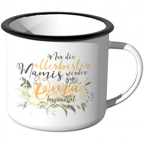 Emaille Tasse Nur die allerbesten Mamis werden zur Oma befördert