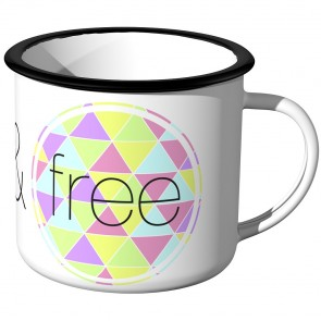 Emaille Tasse Wild and free