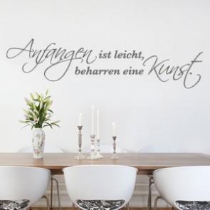 Wandtattoo Spruch - Anfangen ist leicht ...