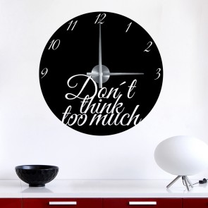 Wandtattoo Uhr - Don't think too much