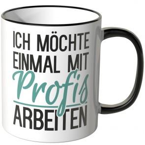 JUNIWORDS Tasse Ich möchte einmal mit Profis arbeiten