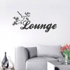 Lounge Schriftzug mit Blumenranke