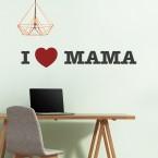 I LOVE MAMA Wandtattoo