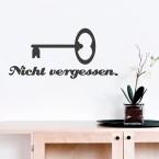 Schlüssel nicht vergessen Wandtattoo