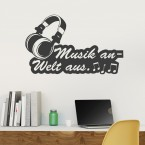 Wandtattoo Spruch - Kopfhörer - Musik an - Welt aus
