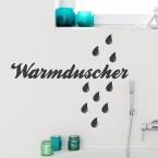 Wandtattoo Spruch - Warmduscher