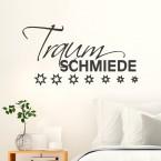 Wandtattoo Spruch - Traumschmiede
