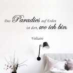 Wandtattoo Zitat - Das Paradies auf Erden ist dort, wo ich bin