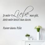 Wandtattoo Zitat - Je mehr Liebe man gibt ...
