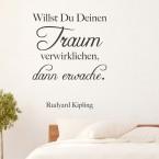 Wandtattoo Zitat - Willst Du Deinen Traum verwirklichen ...