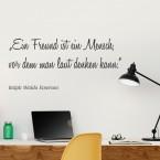 Wandtattoo Zitat - Ein Freund ist ein Mensch ...