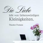 Wandtattoo Zitat - Die Liebe lebt von liebenswürdigen Kleinigkeiten