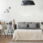 Wandtattoo Spruch - Ich wollt´ich wäre ein Teppich